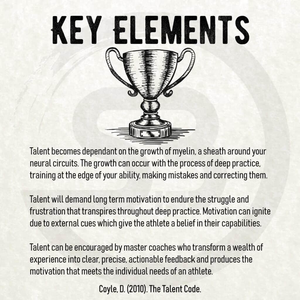 The Talent Code - Key Elements