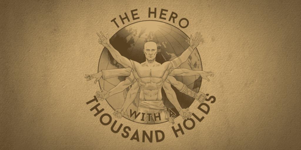 The Hero with a Thousand Holds With Ruadhán MacFadden